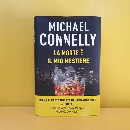 Immagine di La morte è il mio mestiere - Di Michael Connelly