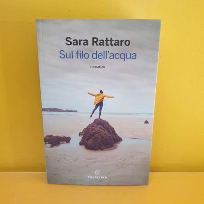 Immagine di Sul filo dell'acqua - Di Sara Rattaro