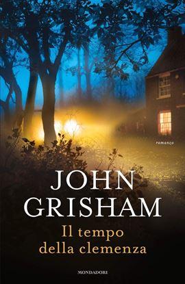 Immagine di Il tempo della clemenza - di John Grisham