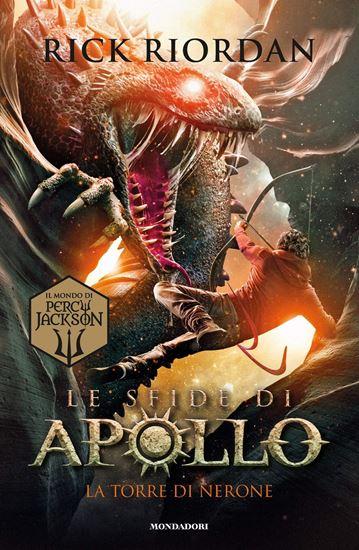 Immagine di La torre di Nerone. Le sfide di Apollo. 5 - di Rick Riordan