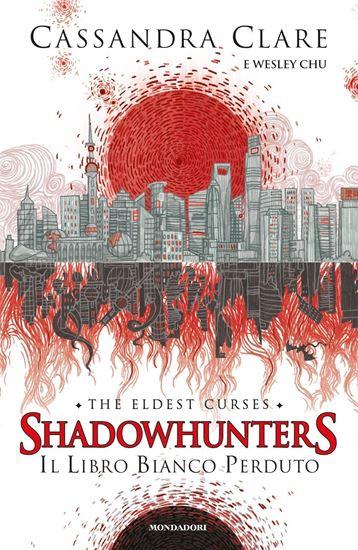 Immagine di Il libro bianco perduto. Shadowhunters. The eldest curses - di Cassandra Clare - Wesley Chu